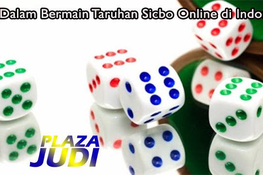 Trik Dalam Bermain Taruhan Sicbo Online di Indonesia