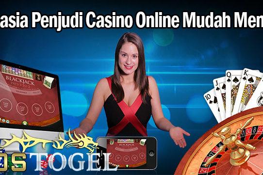 Rahasia Penjudi Casino Online Mudah Menang